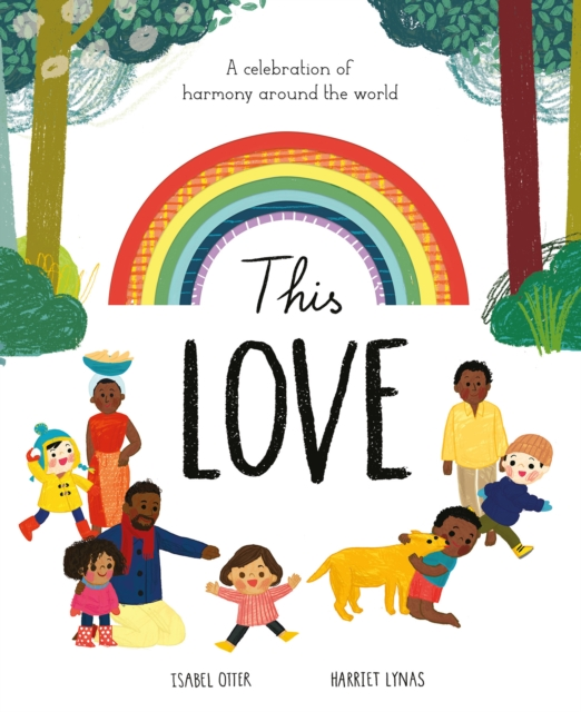 Image for This Love : A celebration of harmony around the world