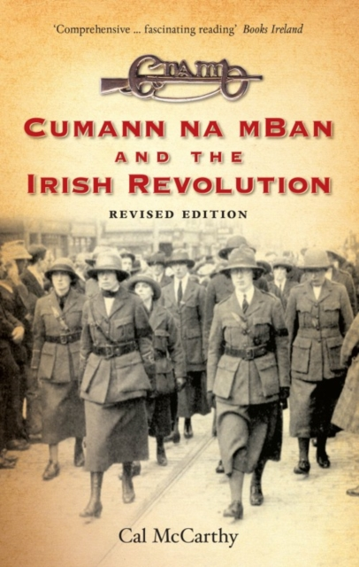 Cover for: Cumann na mBan and the Irish Revolution