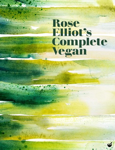 Cover for: Rose Elliot's Complete Vegan
