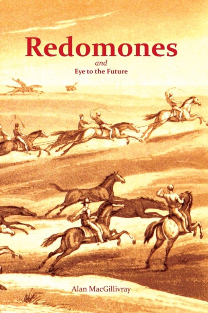 Cover for: Redomones and Eye to the Future