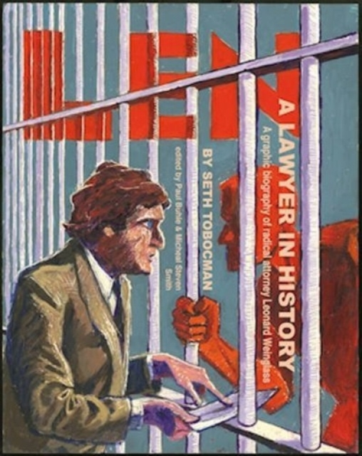 Image for Len, A Lawyer In History : A Graphic Biography of Radical Attorney Leonard Weinglass