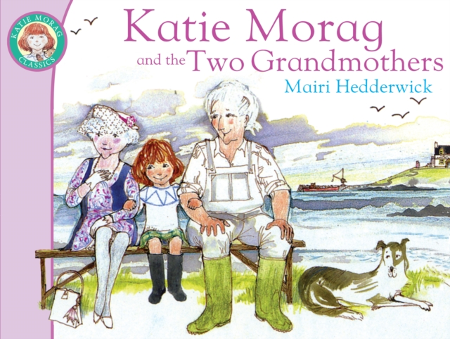 Image for Katie Morag And The Two Grandmothers