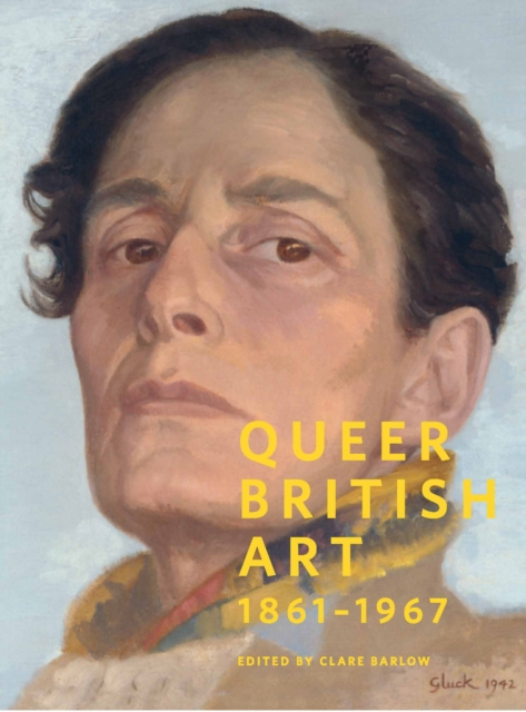 Cover for: Queer British Art:1867-1967 : 1867-1967