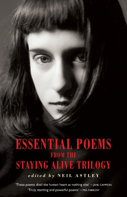 Cover for: Essential Poems from the Staying Alive Trilogy
