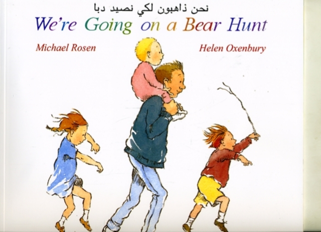 Cover for: We're Going on a Bear Hunt in Arabic and English