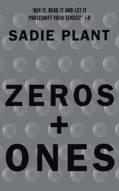 Image for Zeros and Ones : Digital Women and the New Technoculture