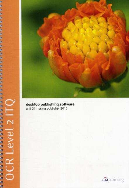OCR Level 2 ITQ - Unit 31 - Desktop Publishing Software Using Microsoft Publish.