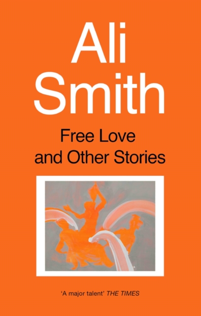 Image for Free Love And Other Stories