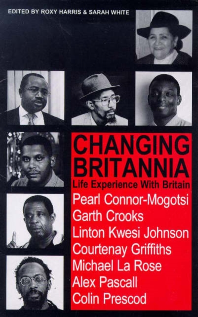 Cover for: Changing Britannia : Life Experience with Britain