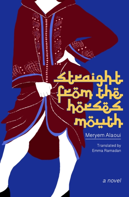 Image for Straight From The Horse's Mouth : A Novel