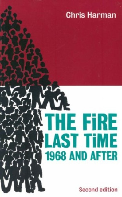 Cover for: The Fire Last Time : 1968 and After