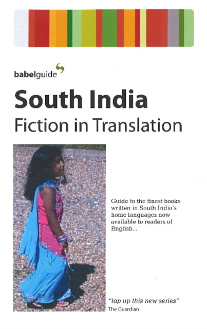 Cover for: Babel Guide to South Indian Fiction in English Translation