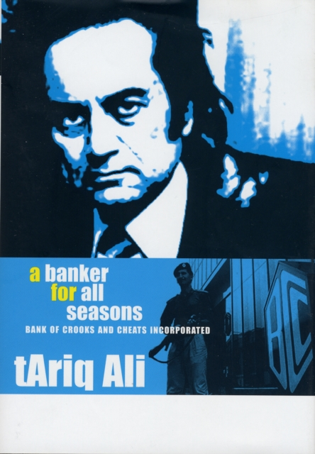 Cover for: Banker For All Seasons - Bank of Crooks and Cheats  Inc.