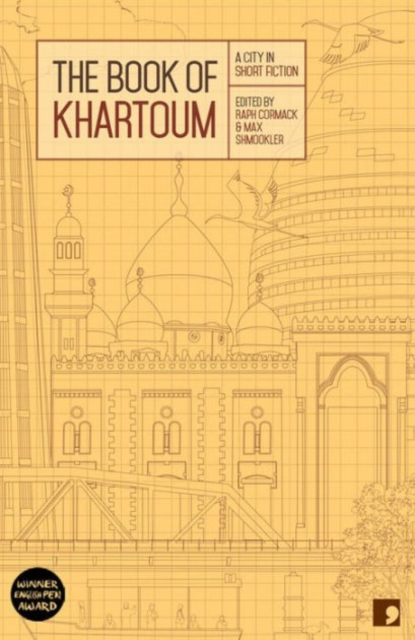 Image for The Book of Khartoum : A City in Short Fiction