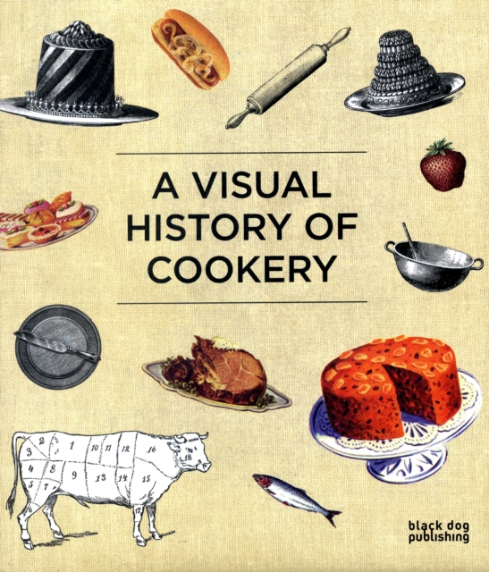 A Visual History of Cookery (Hardcover), McCorquodale, Duncan, 97...