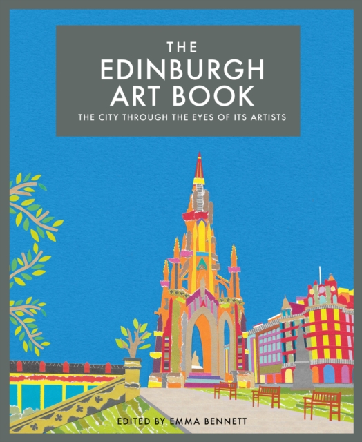 Cover for: The Edinburgh Art Book : The City Through the Eyes of its Artists