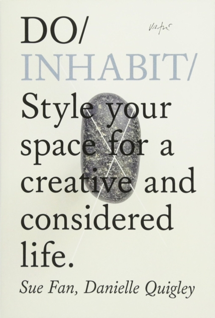 Cover for: Do Inhabit : Style Your Space For A Creative And Considered Life