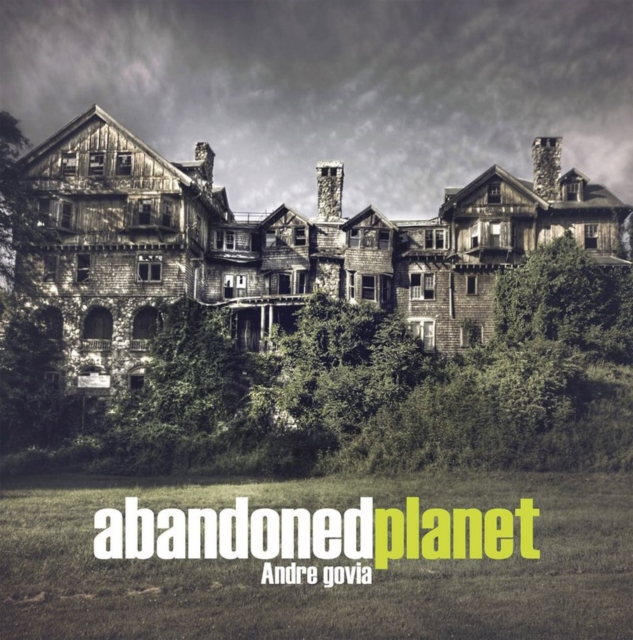 Abandoned Planet (Hardcover), Govia, Andre, 9781908211262