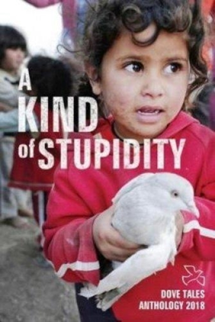 Image for A Kind of Stupidity