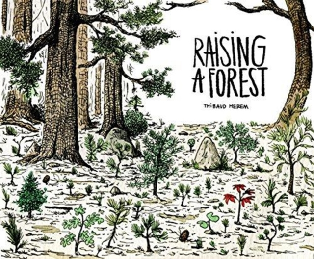 Cover for: Raising a Forest