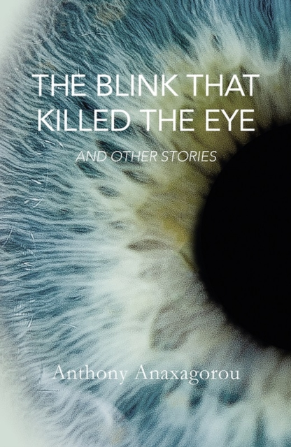 Cover for: The Blink That Killed The Eye