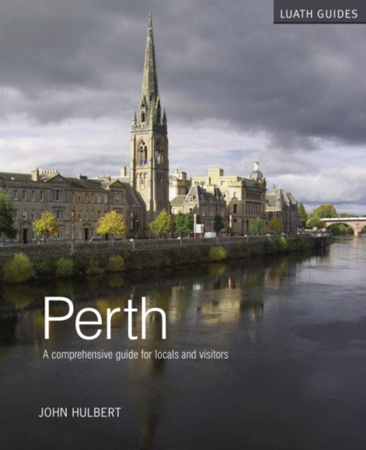 Cover for: Perth : A Comprehensive Guide for Locals and Visitors