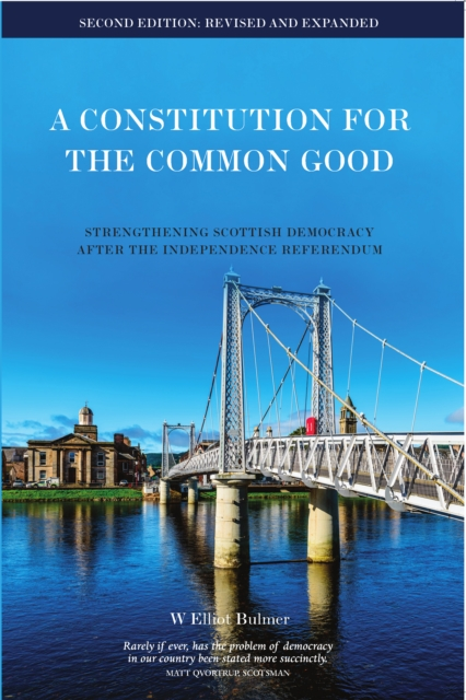 Image for A Constitution for the Common Good : Strengthening Democracy in a Disunited Kingdom