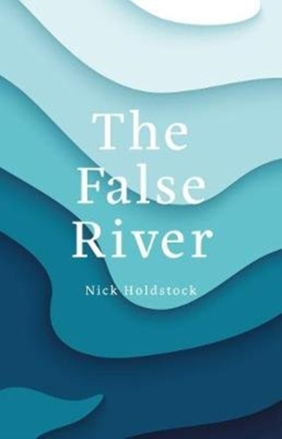 Cover for: The False River