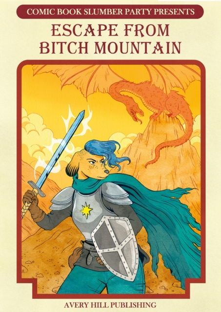 Cover for: Escape From Bitch Mountain