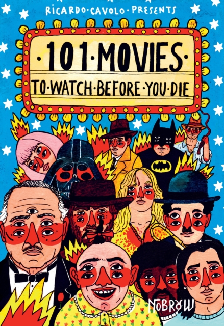 Cover for: 101 Movies to Watch Before You Die