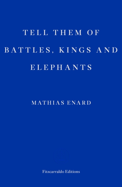 Cover for: Tell Them of Battles, Kings, and Elephants
