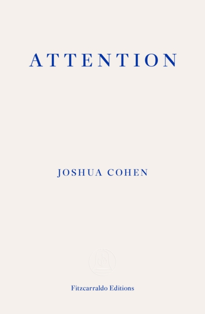 Cover for: ATTENTION : Dispatches from a Land of Distraction