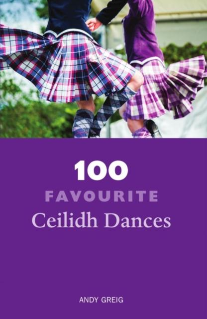 Cover for: 100 Favourite Ceilidh Dances