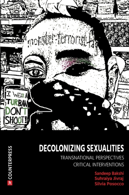 Cover for: Decolonizing Sexualities : Transnational Perspectives, Critical Interventions