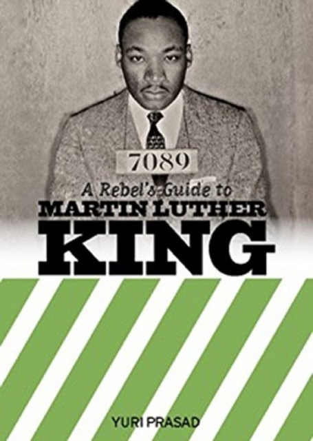 Cover for: A Rebel's Guide To Martin Luther King