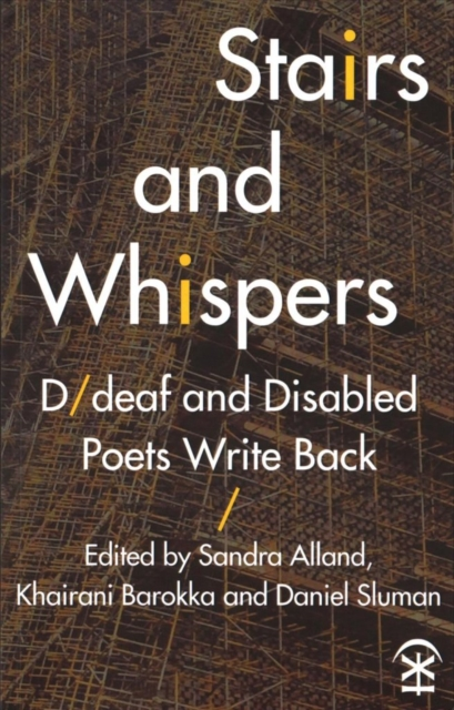 Cover for: Stairs and Whispers: D/Deaf and Disabled Poets Write Back