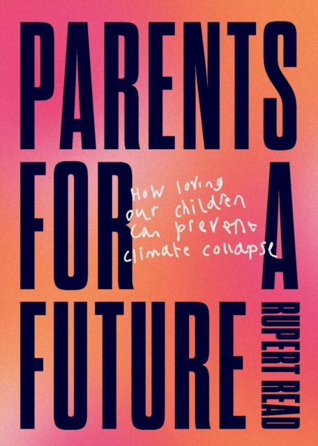 Cover for: Parents for a Future