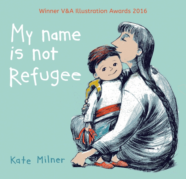 Image for My Name is Not Refugee