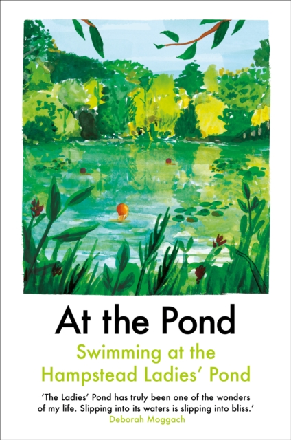Cover for: At the Pond : Swimming at the Hampstead Ladies' Pond