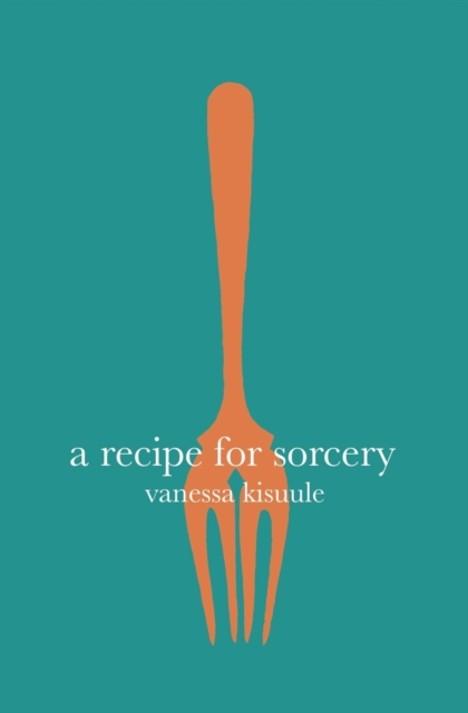 Cover for: A Recipe for Sorcery