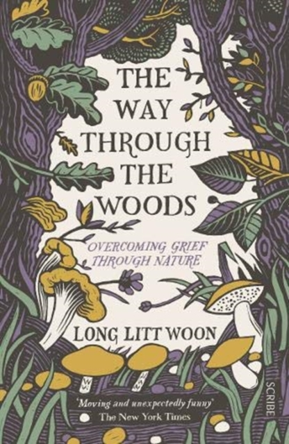 Image for The Way Through the Woods : overcoming grief through nature