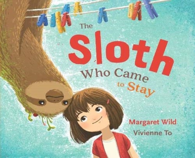 Cover for: The Sloth Who Came to Stay
