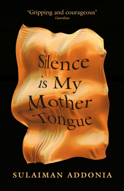Cover for: Silence is My Mother Tongue