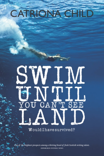 Cover for: Swim Until You Can't See Land
