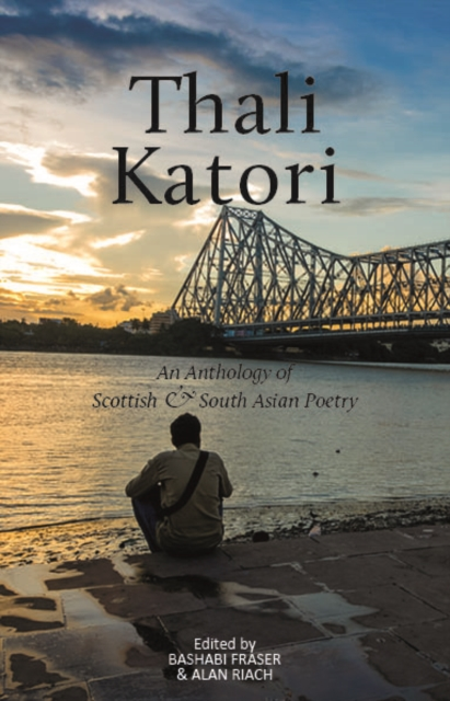 Cover for: Thali Katori : An Anthology of Scottish South Asian Poetry