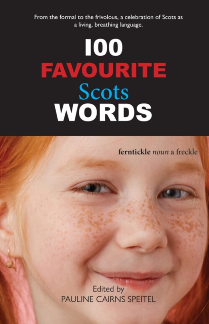 Cover for: 100 Favourite Scots Words