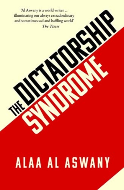 Cover for: The Dictatorship Syndrome