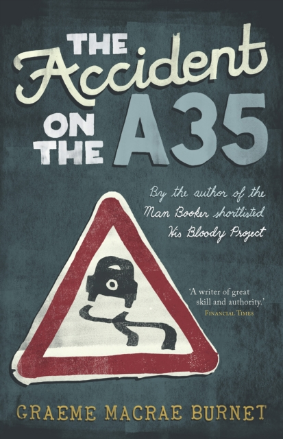 Cover for: The Accident on the A35