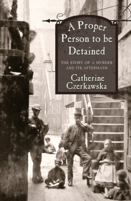 Cover for: A Proper Person to be Detained