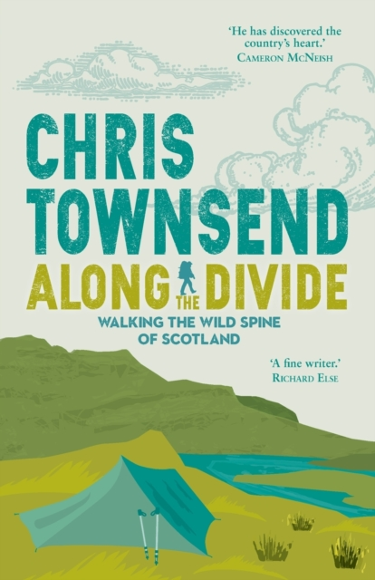 Image for Along the Divide : Walking the Wild Spine of Scotland